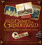A Spellbinding Cinematic Tour (Fantastic Beasts: The Crimes of Grindelwald)