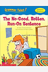 Grammar Tales: The No-Good, Rotten, Run-on Sentence Kindle Edition