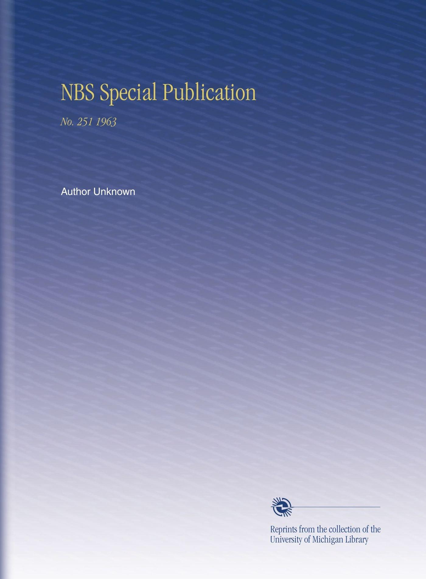 Read Online NBS Special Publication: No. 251 1963 PDF