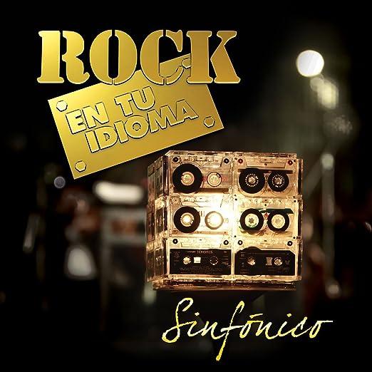 Amazon.com: Rock En Tu Idioma Sinfónico: Music