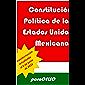 Constitución Política de los Estados Unidos Mexicanos: ACTUALIZADA HASTA EL 6 DE JUNIO DE 2019