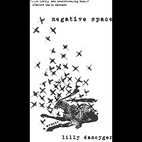 Negative Space (SFWP Literary Awards)