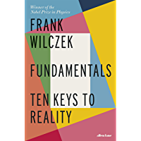 Fundamentals: Ten Keys to Reality (English Edition)