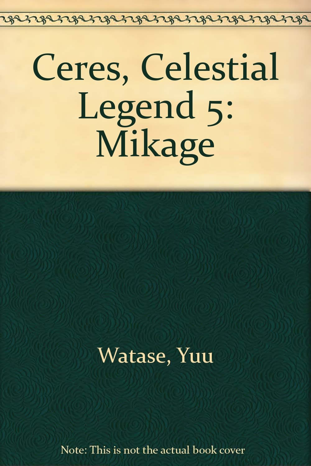 Read Online Ceres: Celestial Legend, Vol. 5: Mikage pdf