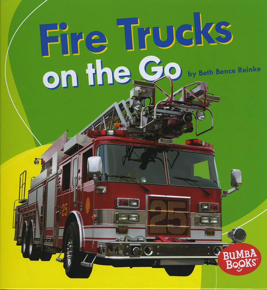 Fire Trucks on the Go (Bumba Books: Machines That Go)
