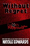 Without Regret (Devil's Playground) (Volume 1)