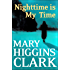 Nighttime Is My Time: A Novel