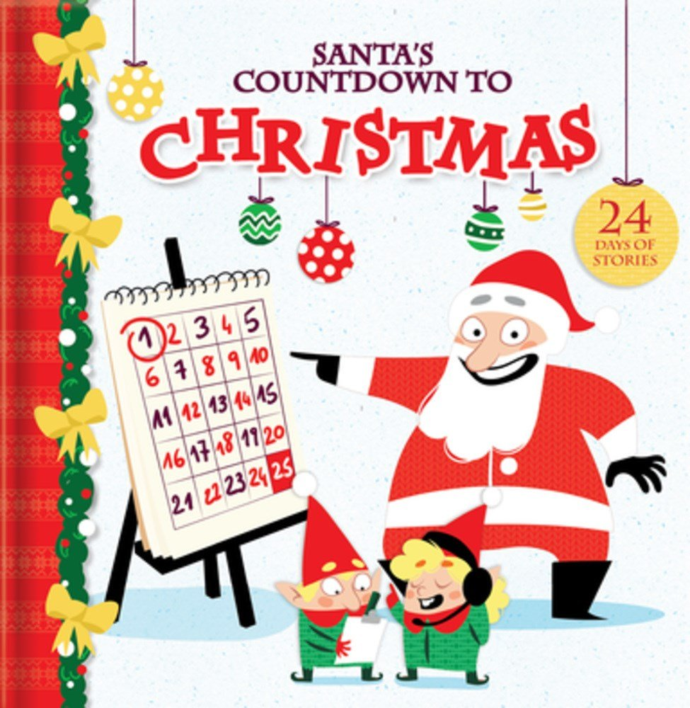 Days To Christmas.Santa S Countdown To Christmas 24 Days Of Stories Kim