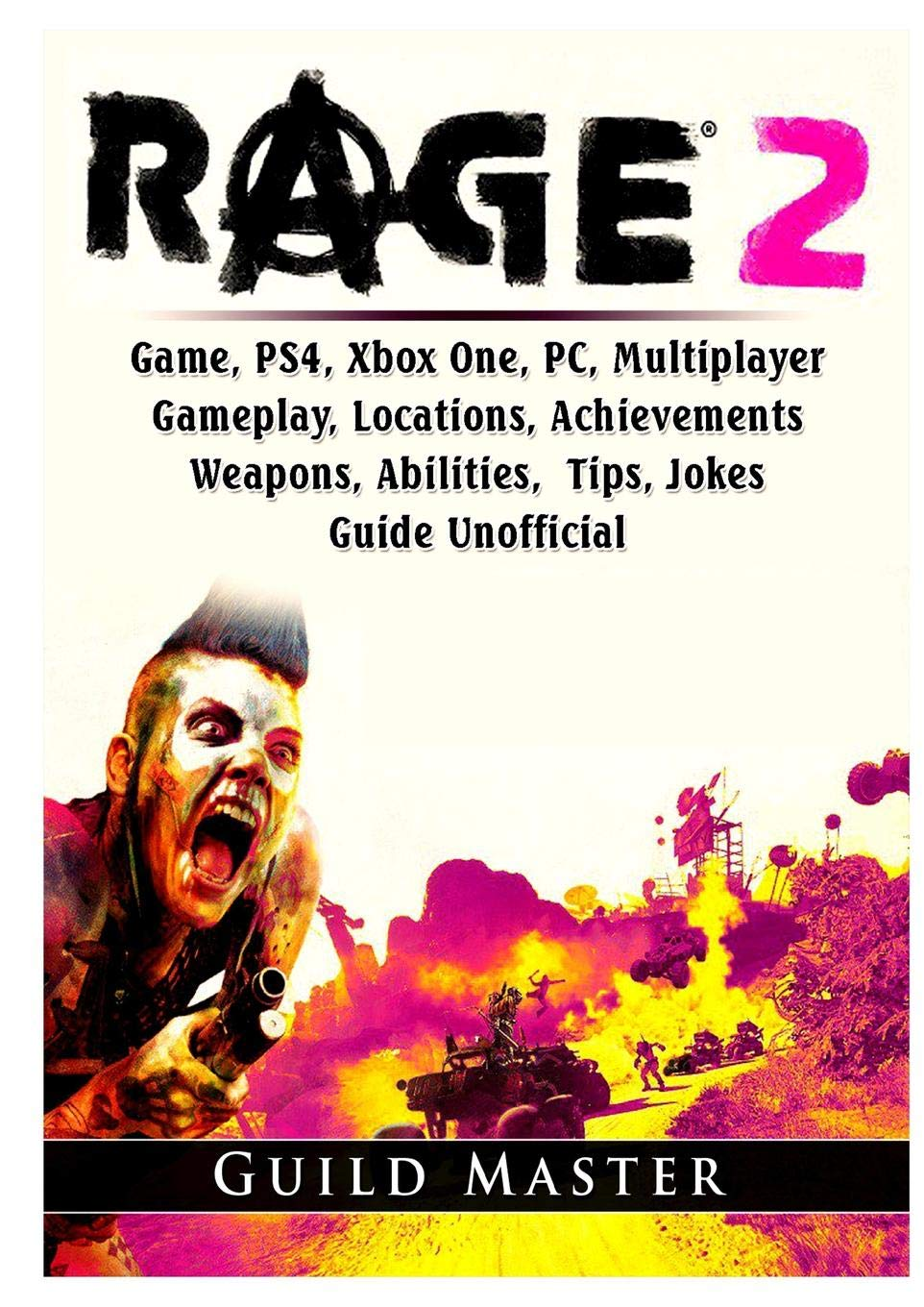 Rage 2 Game, PS4, Xbox One, PC, Multiplayer, Gameplay, Locations ...
