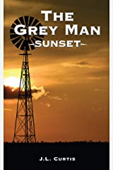 The Grey Man- Sunset Kindle Edition