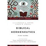 Biblical Hermeneutics: Five Views (Spectrum Multiview Book Series)