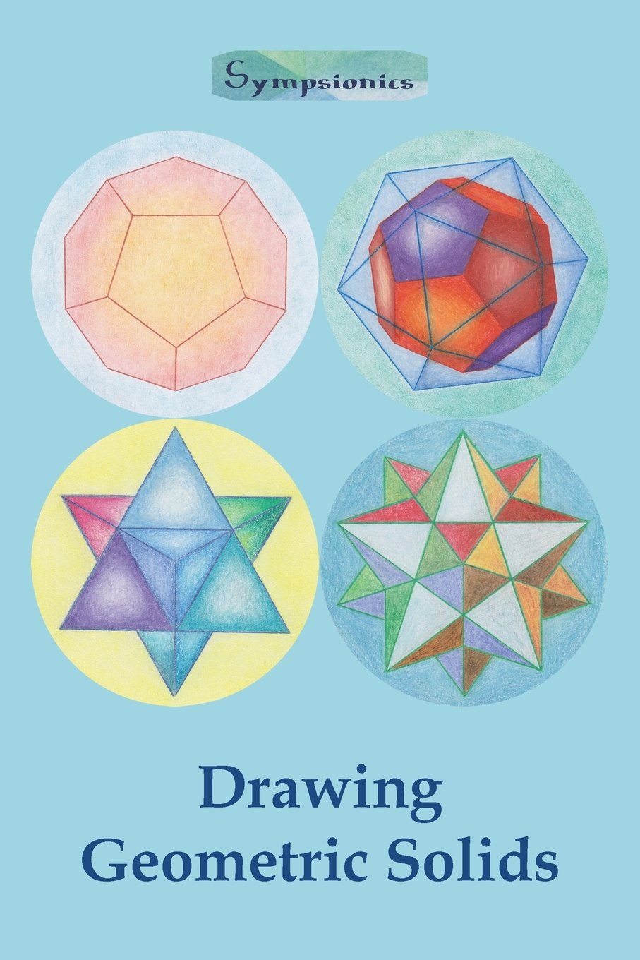 Amazon Drawing Geometric Solids How To Draw Polyhedra From
