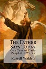 The Father Says Today Kindle Edition