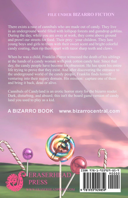 The Cannibals Of Candyland: Carlton Mellick Iii: 9781933929859: Amazon:  Books