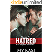 Bound by Hatred: A Passionate Love Story