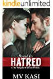 Bound by Hatred: A Passionate Billionaire Enemy Romance