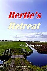 Bertie's Retreat Kindle Edition