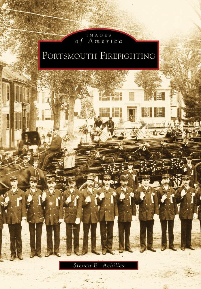 Read Online Portsmouth Firefighting, NH (IMG) (Images of America) ebook