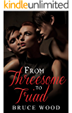 From Threesome to Triad: An Erotic Poly Romance