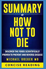Summary of How Not To Die By Michael Greger MD Paperback