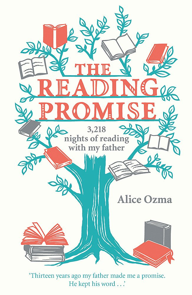 Read Online The Reading Promise: 3,218 Nights of Reading with My Father. Alice Ozma PDF ePub fb2 book