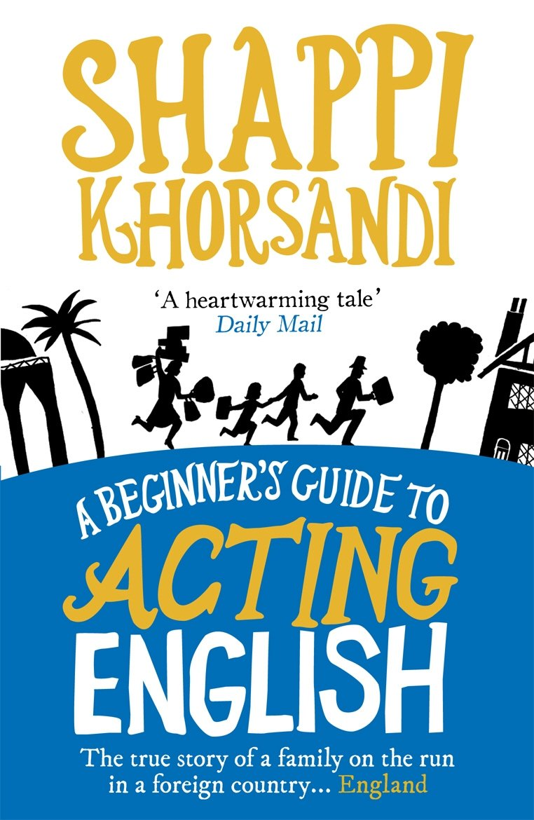 a beginner s guide to acting english shappi khorsandi rh amazon com a beginners guide to acting english review Beginners Guide to Blockchain