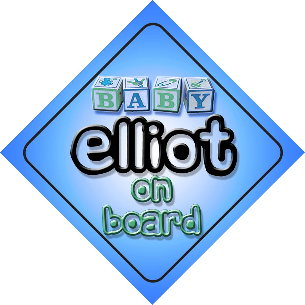 Baby Boy Elliot on board novelty car sign gift / present for new child / newborn baby Quality Goods Ltd
