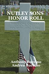 Nutley Sons Honor Roll: Remembering the men who paid for our freedom Paperback