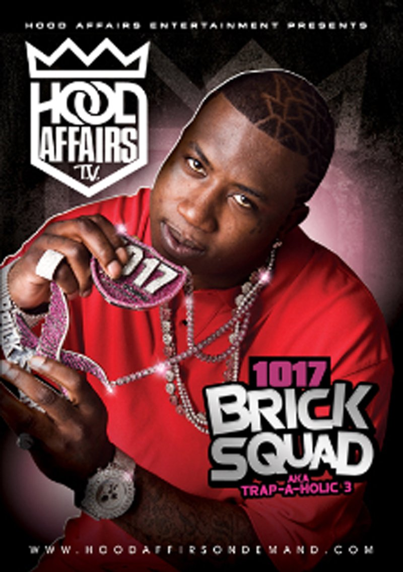 Hood Affairs T.V.: 1017 Brick Squad - a.k.a. Trap-a-holic 3