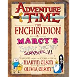 The Enchiridion & Marcy's Super Secret Scrapbook!!!