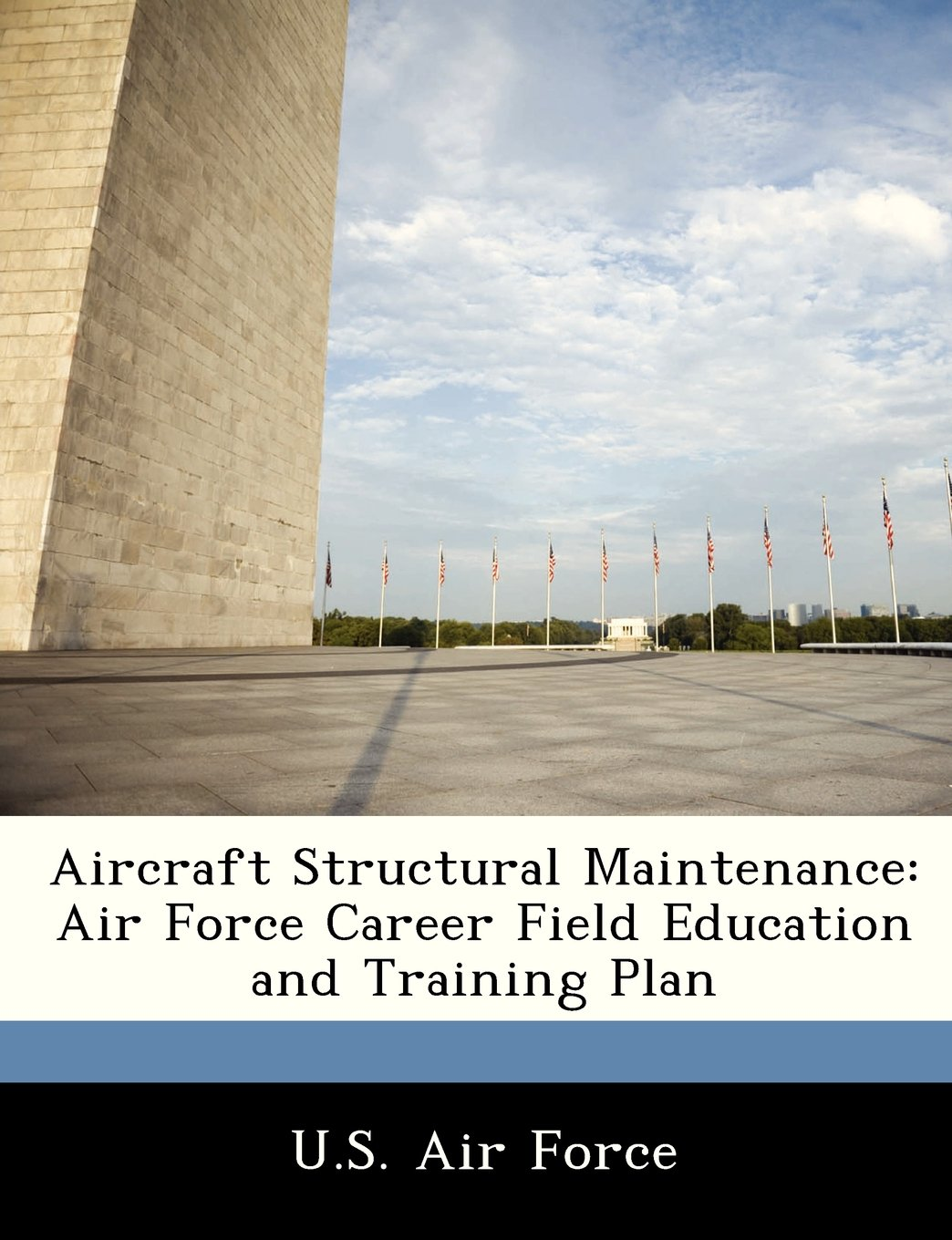 Download Aircraft Structural Maintenance: Air Force Career Field Education and Training Plan pdf