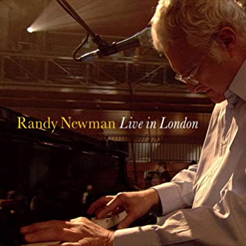 Randy Newmans Unique Defense Of >> Randy Newman Live In London Cd Dvd Amazon Com Music