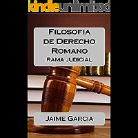 Filosofia de Derecho Romano (Rama Judicial)