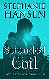 Stranded Coil: Altered Helix Novella 2