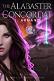 The Alabaster Concordat (The Immortal Coil) (Volume 4)
