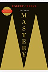The Concise Mastery (The Robert Greene Collection Book 1) Kindle Edition