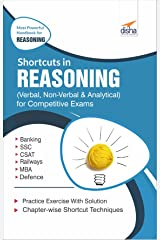 Shortcuts in Reasoning (Verbal, Non-Verbal, Analytical & Critical) for Competitive Exams Paperback