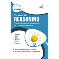 Shortcuts in Reasoning (Verbal, Non-Verbal, Analytical & Critical) for Competitive Exams