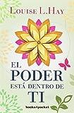 El poder está dentro de ti (Books4pocket crec. y salud)
