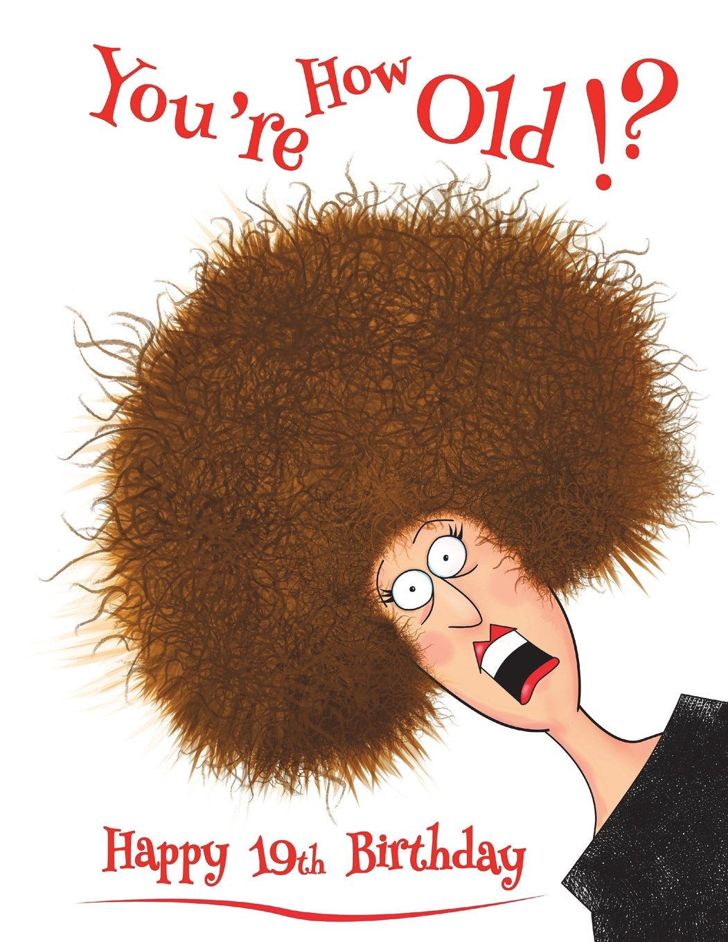 """Happy 19th Birthday: You're How Old!? Discreet Internet Website Password Organizer, Funny Birthday Gifts for 19 Year Old Men or Women, Teenagers, Son ... Best Friend, Book Size 8 1/2"""" x 11"""" PDF"""