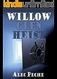 Willow Glen Heist (Damian Green Book 2)