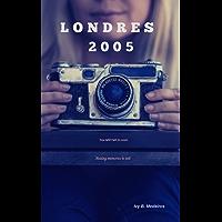Londres 2005: LDN Series - Vol. 1