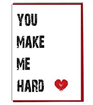 you make me hard