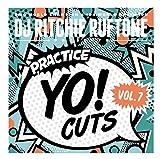 DJ Ritchie Ruftone Practice Yo! Cuts Vol 7 is