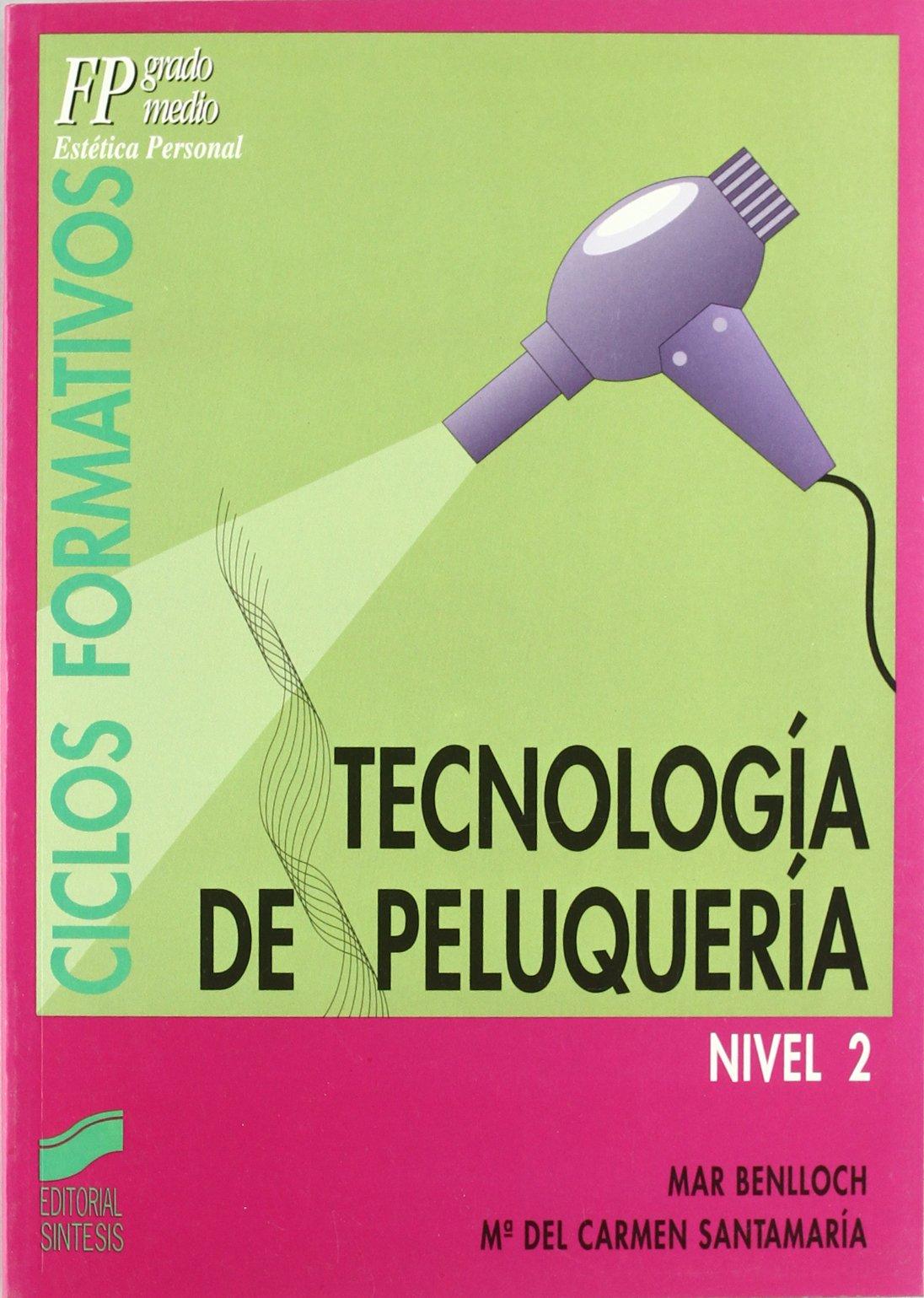 Tecnologia de Peluqueria (Spanish Edition)