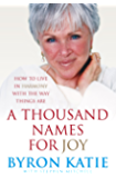A Thousand Names For Joy: How To Live In Harmony With The Way Things Are