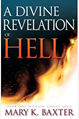 A Divine Revelation of Hell Kindle Edition