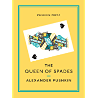 The Queen of Spades and Selected Works (Pushkin Collection)