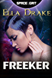 Freeker (Space Grit Book 3)