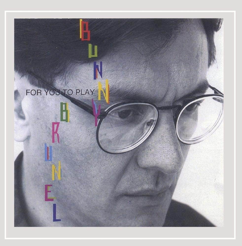 CD : Bunny Brunel - For You To Play (CD)
